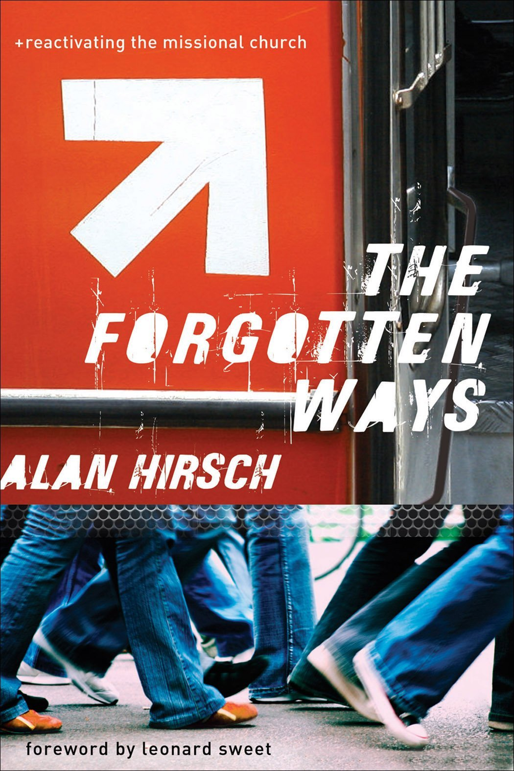 Great Books: Forgotten Ways, The: Reactivating the Missional Church