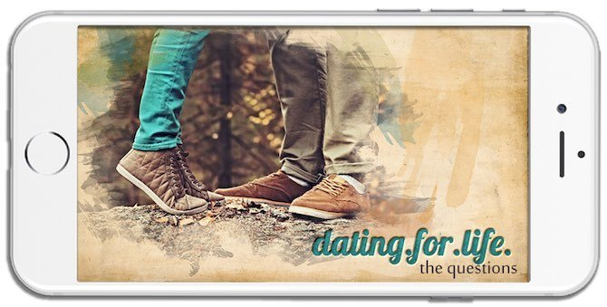 Dating for Life: The Questions –  Now Available as an online course!