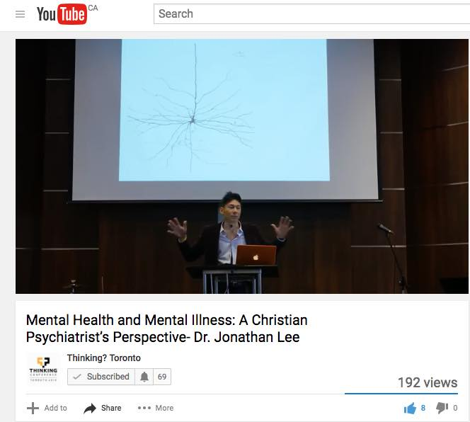 Mental Health and Mental Illness: A Christian Psychiatrist's Perspective- Dr. Jonathan Lee