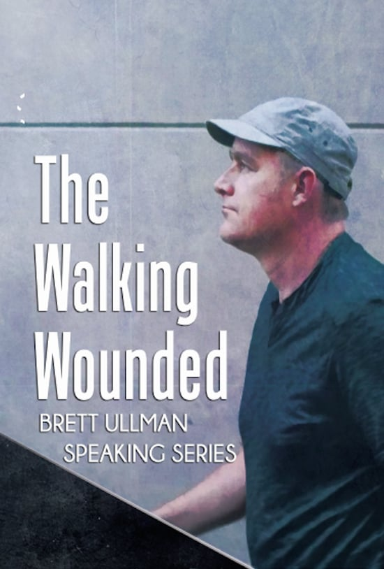 Brett Ullman: Presentations -The Walking Wounded