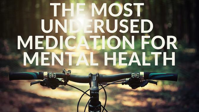 The Most Underused Medication for Mental Health