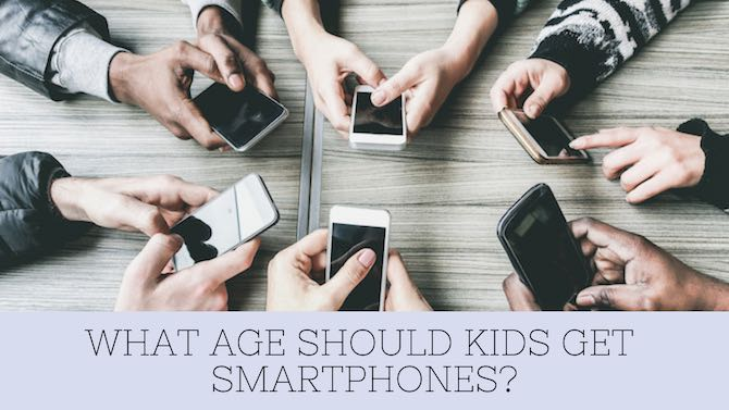 What age should kids get smartphones?