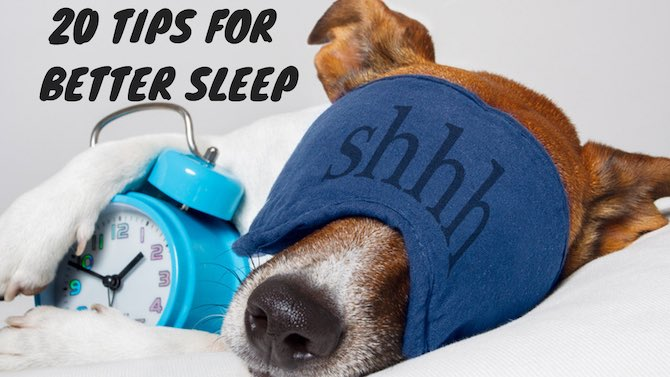 20 tips for better sleep | Sleep Hygiene