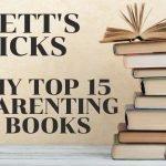 My top 15 parenting books