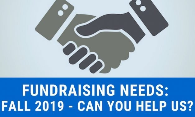 Fundraising needs: Fall 2019
