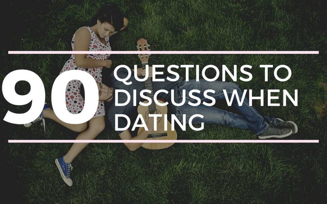 90 questions to discuss while dating | dating advice |dating ideas