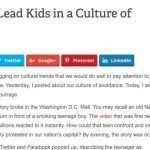 How to Lead Kids in a Culture of Outrage