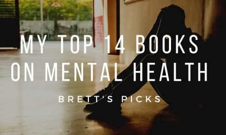 My top 14 mental health books | Brett's Picks