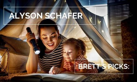 Alyson Schafer | Brett's Picks