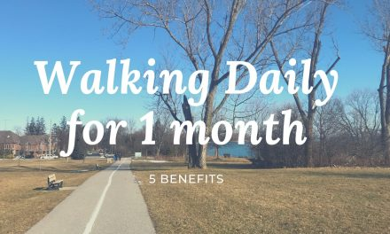 Walking daily for one month – 5 Benefits