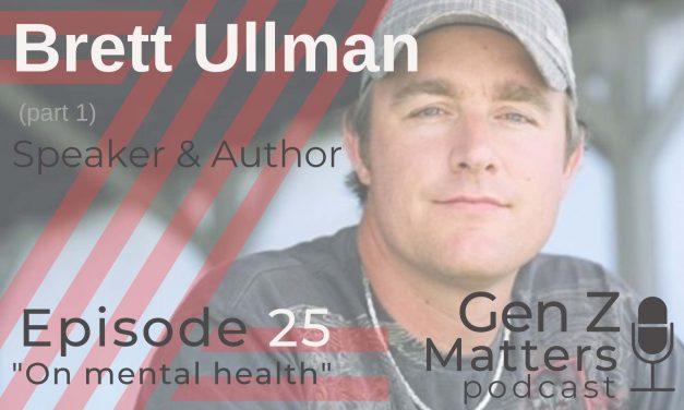 Gen Z Matters Podcast: Part 1