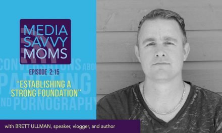 Media Savvy Moms: ESTABLISHING A STRONG FOUNDATION (my interview)