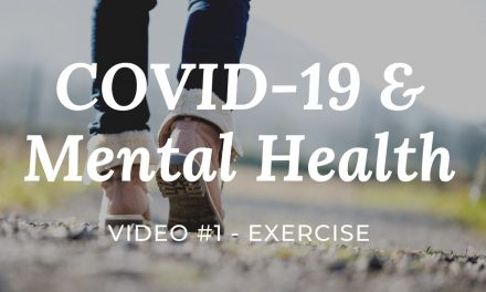 COVID-19 & Mental Health: Video #1 – Exercise daily |easy win