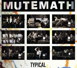 Mutemath – Typical