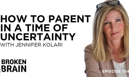 How to Parent in a Time of Uncertainty with Jennifer Kolari | Dhru Purohit Podcast
