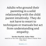Gordon Neufeld/Gabor Mate: Hold on to your kids