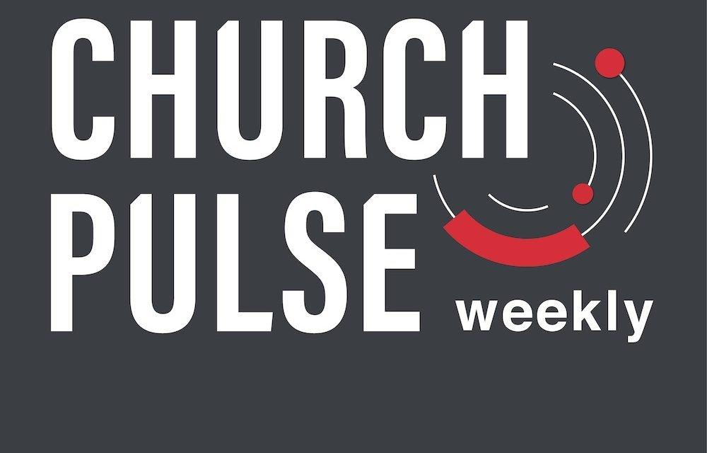 The ChurchPulse Weekly