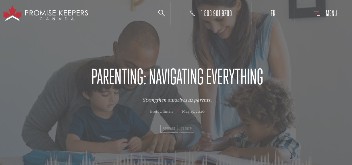 Promise Keepers Podcast – Parenting: Navigating Everything