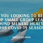 equipping small group leaders…