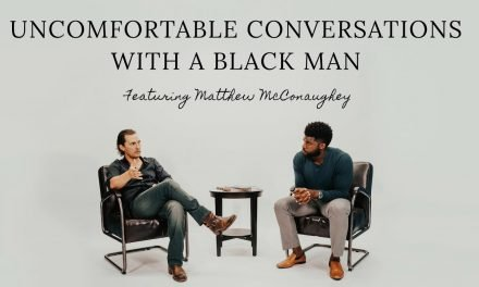Uncomfortable Conversations with a Black Man – Episode 2 with Matthew McConaughey