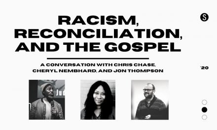 Racism, Reconciliation and The Gospel