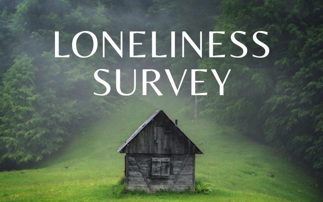 Loneliness Survey