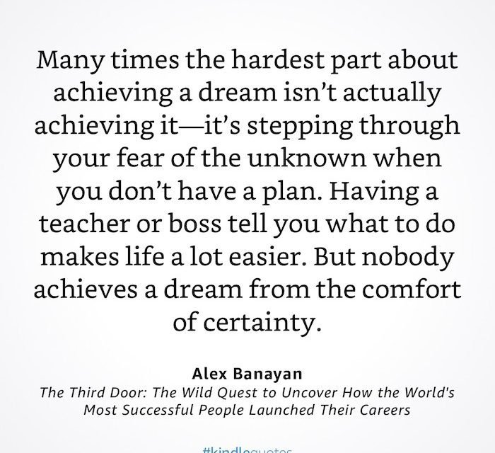 GREAT QUOTE: Alex Banayan – The Third Door