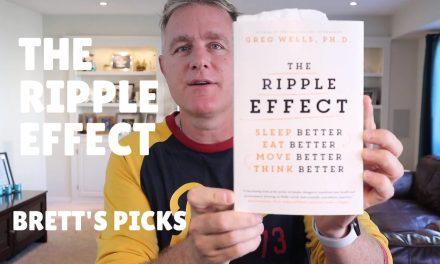 Brett's Picks: Dr. Greg Wells | The Ripple Effect