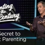 Parenting in the 21st Century, Part 1: The Secret to Great Parenting