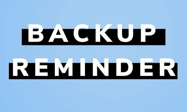 December – Back up Reminder