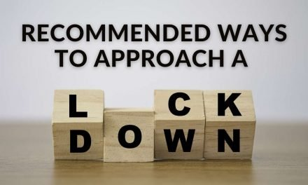 Recommended ways to approach a lockdown – important information