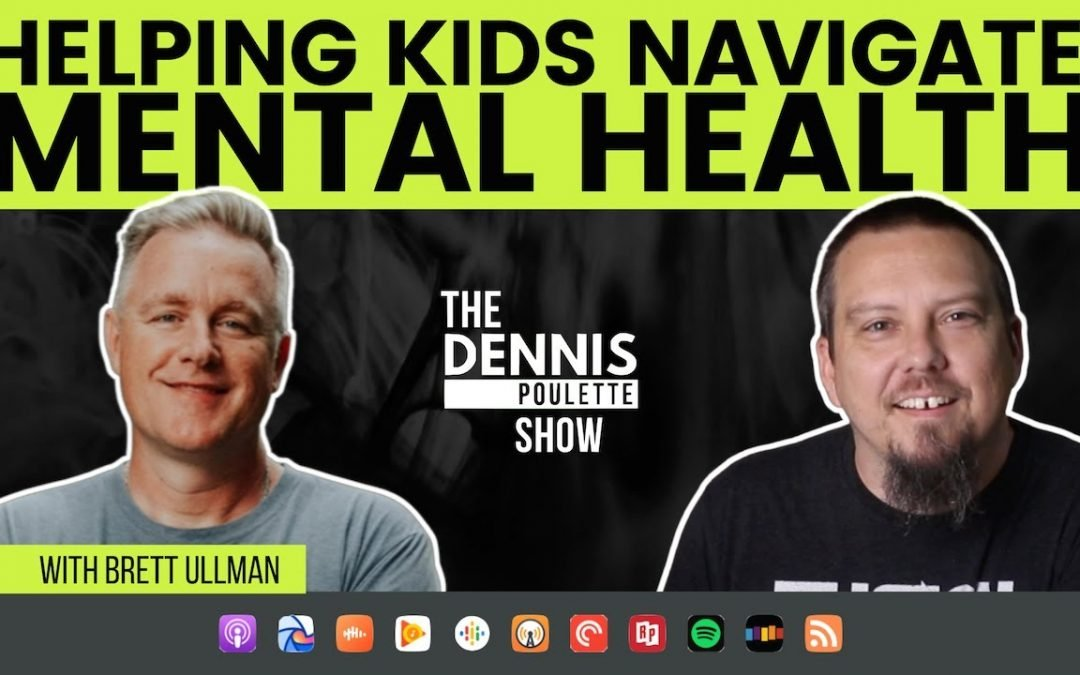 Mental Health and Teenagers with Brett Ullman