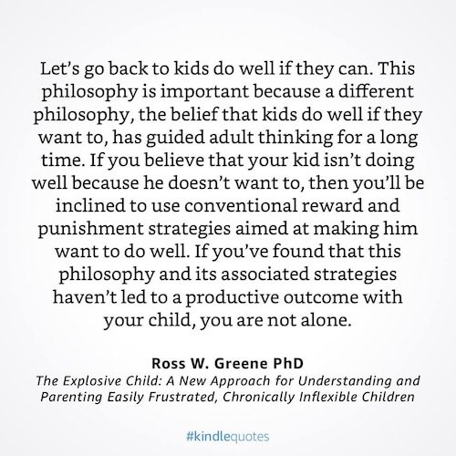 GREAT QUOTE: Ross Greene – The Explosive Child