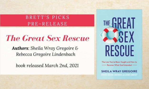 Brett's Picks – The Great Sex Rescue – pre-order