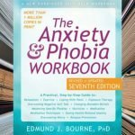 The Anxiety and Phobia Workbook | Edmund Bourne | Brett's Picks
